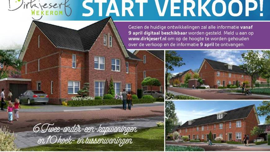 Start verkoop Dirkjeserf 9 april